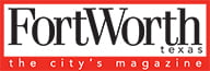 Fort Worth Texas Magazine